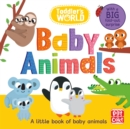 Toddler's World: Baby Animals - Book