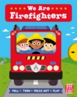 We Are Firefighters - Book