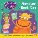 School of Roars: Monster Book Day - Book