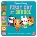 First Experiences: Piper Puppy First Day at School - Book