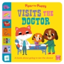 First Experiences: Piper Puppy Visits the Doctor - Book