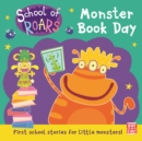 School of Roars: Monster Book Day - eBook
