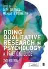 Doing Qualitative Research in Psychology : A Practical Guide - Book