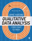 Qualitative Data Analysis : From Start to Finish - Book