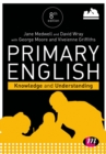 Primary English: Knowledge and Understanding - Book