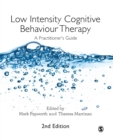 Low Intensity Cognitive Behaviour Therapy : A Practitioner's Guide - Book