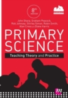 Primary Science: Teaching Theory and Practice - Book