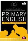 Primary English: Knowledge and Understanding - eBook