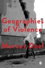 Geographies of Violence : Killing Space, Killing Time - eBook