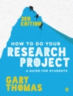 How to Do Your Research Project : A Guide for Students - eBook
