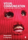 Visual Communication : Understanding Images in Media Culture - eBook