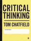 Critical Thinking : Your Guide to Effective Argument, Successful Analysis and Independent Study - eBook