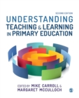Understanding Teaching and Learning in Primary Education - Book