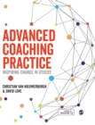 Advanced Coaching Practice : Inspiring Change in Others - Book