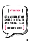 Communication Skills in Health and Social Care - eBook