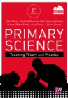 Primary Science: Teaching Theory and Practice - eBook