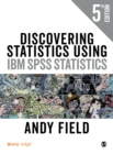 Discovering Statistics Using IBM SPSS Statistics - eBook