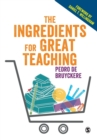 The Ingredients for Great Teaching - Book