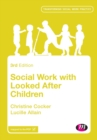 Social Work with Looked After Children - Book