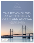 The Psychology of Attitudes and Attitude Change - Book
