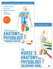 Bundle: Essentials of Anatomy and Physiology for Nursing Practice + The Nurse's Anatomy and Physiology Colouring Book - Book
