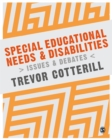 Special Educational Needs and Disabilities : Issues and Debates - Book