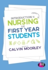 Introduction to Nursing for First Year Students - Book