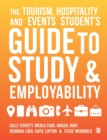 The Tourism, Hospitality and Events Student's Guide to Study and Employability - Book