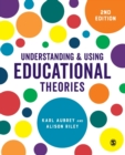 Understanding and Using Educational Theories - Book
