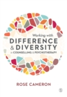 Working with Difference and Diversity in Counselling and Psychotherapy - Book