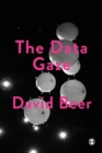 The Data Gaze : Capitalism, Power and Perception - Book