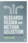 Research Design & Method Selection : Making Good Choices in the Social Sciences - Book