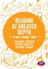 Reading at Greater Depth in Key Stage 2 - Book