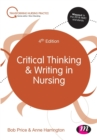 Critical Thinking and Writing in Nursing - Book