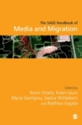 The SAGE Handbook of Media and Migration - Book