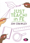 Just Teach! in FE : A people-centered approach - eBook