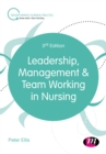 Leadership, Management and Team Working in Nursing - eBook