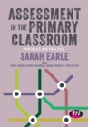 Assessment in the Primary Classroom : Principles and practice - Book