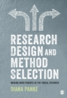 Research Design & Method Selection : Making Good Choices in the Social Sciences - eBook