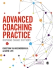 Advanced Coaching Practice : Inspiring Change in Others - eBook