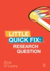 Research Question : Little Quick Fix - Book