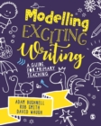 Modelling Exciting Writing : A guide for primary teaching - eBook