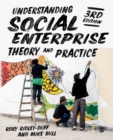 Understanding Social Enterprise : Theory and Practice - Book