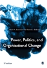 Power, Politics, and Organizational Change - Book