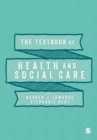 The Textbook of Health and Social Care - Book
