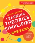 Learning Theories Simplified : ...and how to apply them to teaching - Book