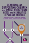 Teaching and Supporting Children with Special Educational Needs and Disabilities in Primary Schools - Book