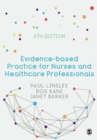 Evidence-based Practice for Nurses and Healthcare Professionals - Book