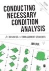 Conducting Necessary Condition Analysis for Business and Management Students - Book