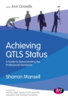 Achieving QTLS status : A guide to demonstrating the Professional Standards - Book